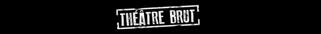 bandeau-theatre-brut