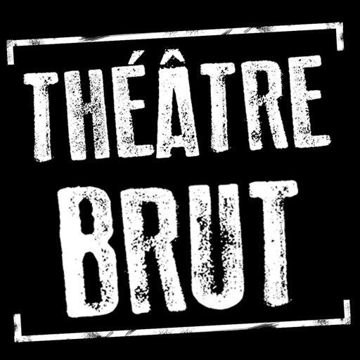 Compagnie du ThéâtreBrut
